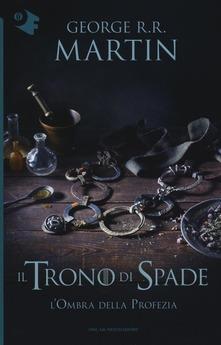 l'ombra della profezia il trono di spade tutti i libri